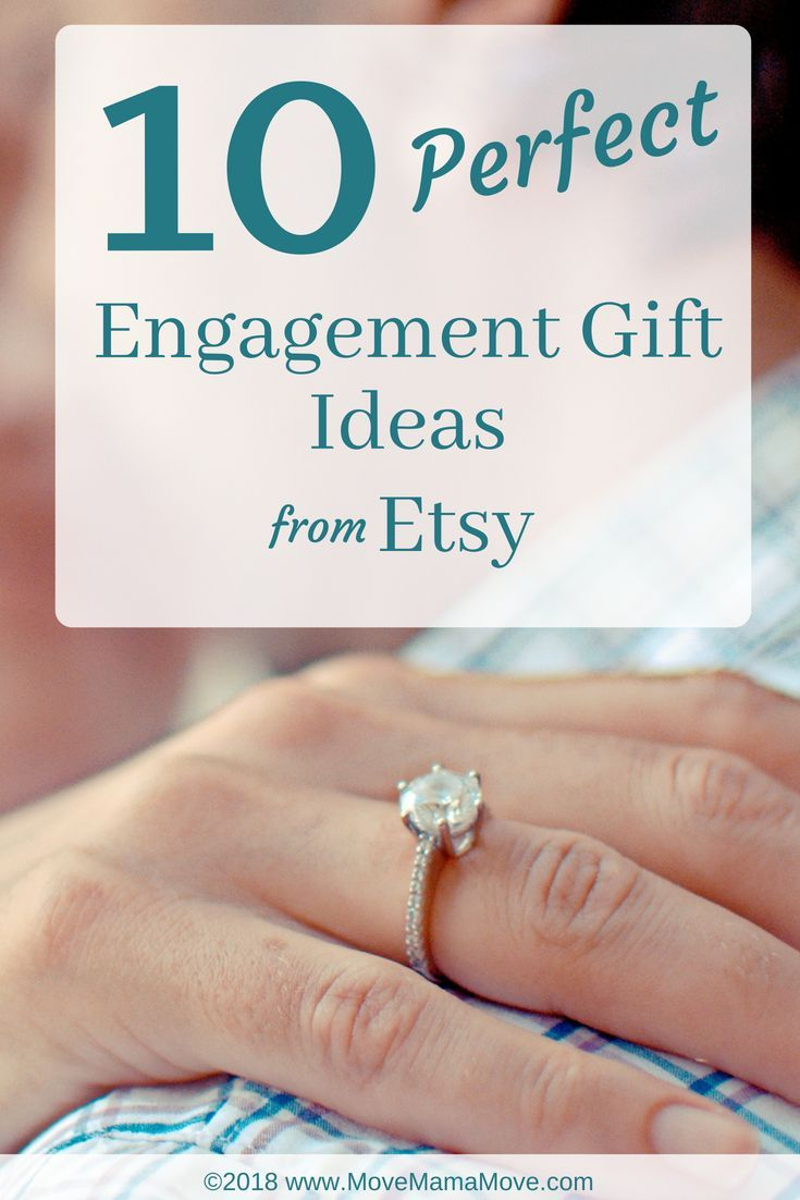 10 Engagement Gift Ideas From Etsy Move Mama Move Engagement Gifts Gifts For Engaged Friend Engagement Gifts For Couples