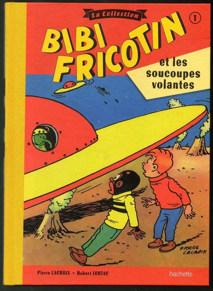 bibi fricotin et les soucoupes volantes /collection hachette