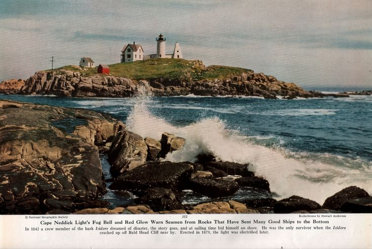 """Kodachrome by Stewart Anderson. From """"Down East Cruise,"""" National Geographic, September, 1952. """"Cape Neddick Light's Fog Bell and Red Glow Warn Seamen from Rocks That Have Sent Many God Ships to the Bottom In 1842 a crew member of the bark Isidore..."""