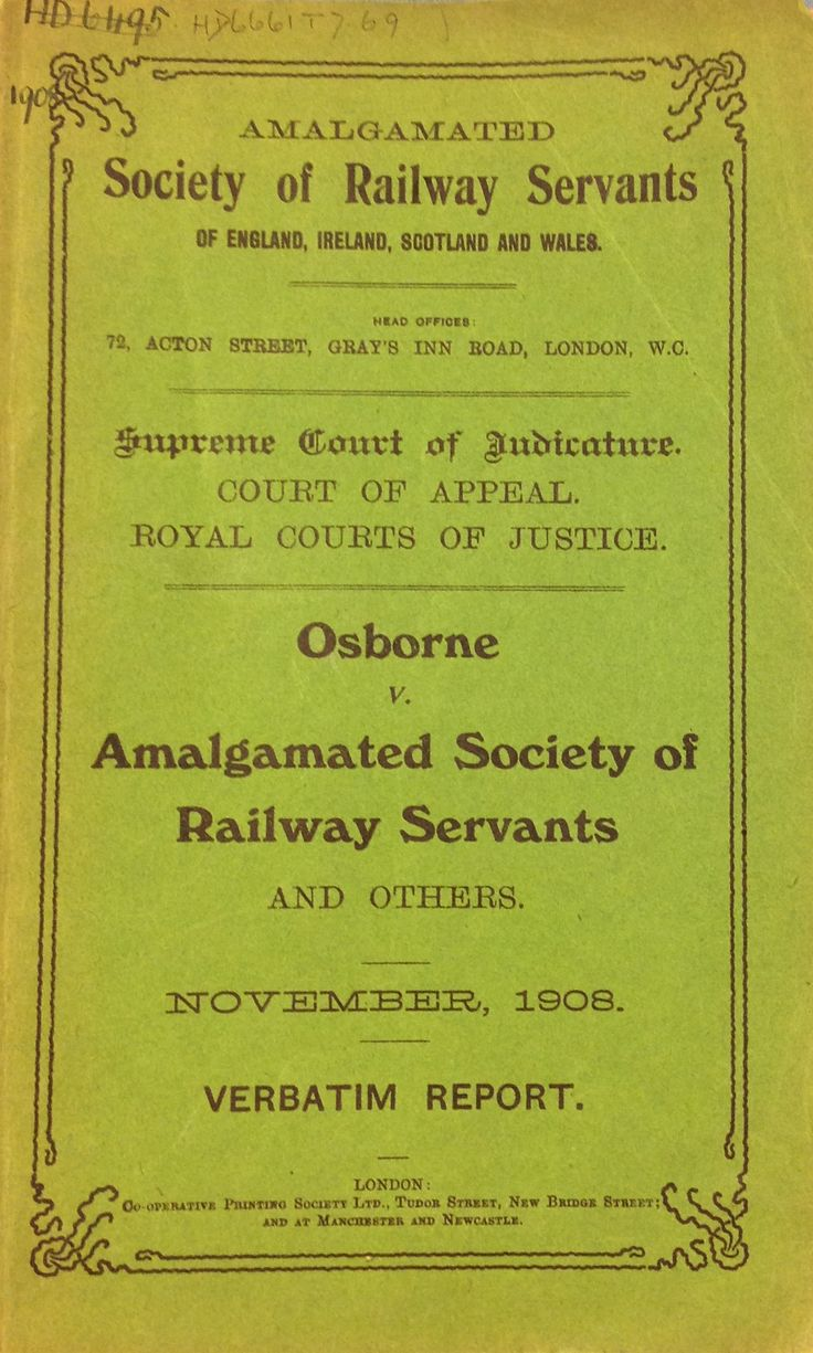 'Osborne v. Amalgamated Society of Railway Servants and others. November, 1908, Verbatim Report' published by Co-operative Printing Society LTD.