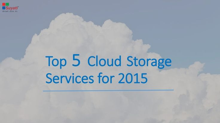 The ease of accessibility and services provided like collaborative work and automated sync facility make the cloud storage services a convenient and popular option. However, the options available are one too many and the user could end up in a soup of confusion to select the right one. Let's discuss the features of some of the best cloud storage services for 2015.