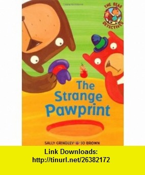8 best book pdf images on pinterest before i die behavior and strange pawprint bear detectives 9781846161643 sally grindley isbn 10 fandeluxe Images