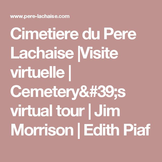 Cimetiere du Pere Lachaise |Visite virtuelle | Cemetery's virtual tour | Jim Morrison | Edith Piaf