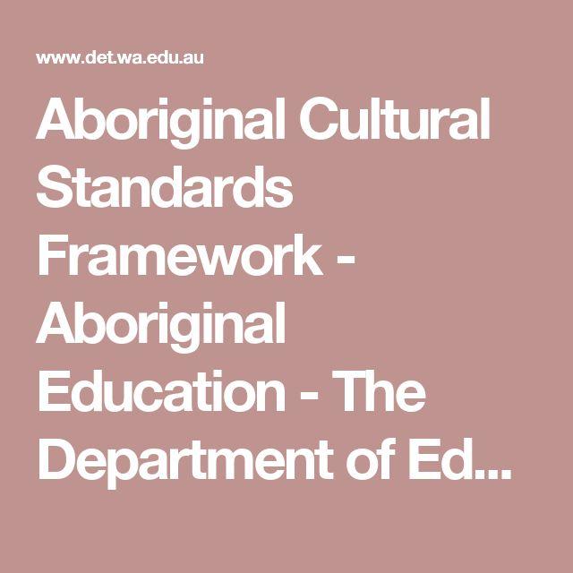 Aboriginal Cultural Standards Framework - Aboriginal Education - The Department of Education