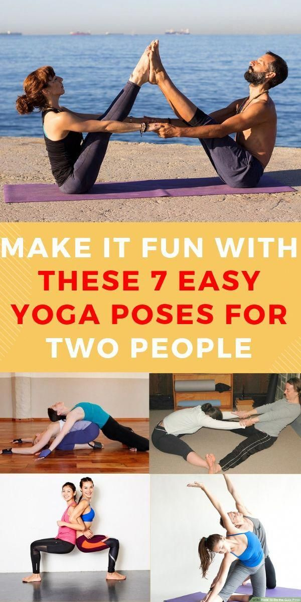 7 Easy Yoga Poses For Two People Try These Yoga Exercises For 2 People With Your Partner Couple Friends Boyfr Yoga Poses For Two Easy Yoga Poses Yoga Poses