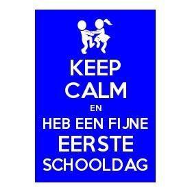 Keep calm en heb een fijne eerste schooldag. #eersteschooldag #1september