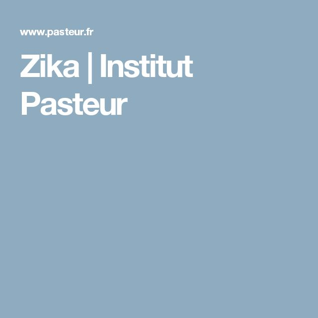 Zika | Institut Pasteur