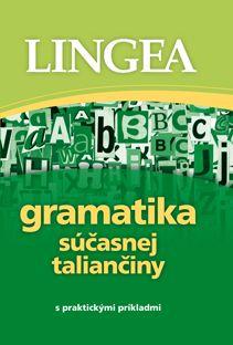 Gramatika súčasnej taliančiny | Lingea s.r.o.