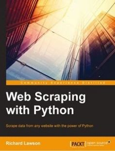 Web Scraping with Python free download by Richard Lawson Richard Penman ISBN: 9781782164364 with BooksBob. Fast and free eBooks download.  The post Web Scraping with Python Free Download appeared first on Booksbob.com.