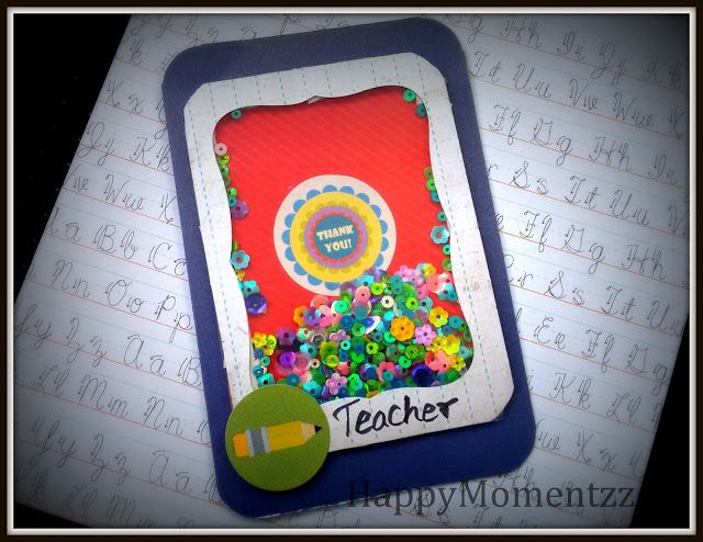 HappyMomentzz crafting by Sharada Dilip: teachers day shaker card
