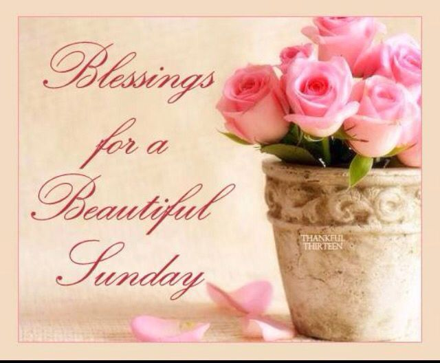 Blessings For A Beautiful Sunday
