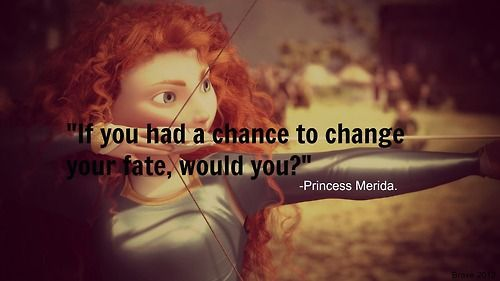 25+ Best Brave Movie Quotes On Pinterest