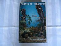 Coasts of Treachery by Eugene Grayland - First printing - 1963 - from NZ_Story and Biblio.com