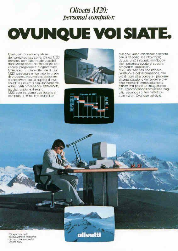 """Locandina pubblicitaria del 1983 per il personal computer Olivetti M20, uscito nel 1982. L'annuncio presenta un uomo in mezzo alle montagne, seduto ad una scrivania davanti ad un M20 e lo slogan recita """"ovunque voi siate"""""""