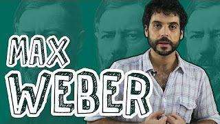 Quem é Max Weber