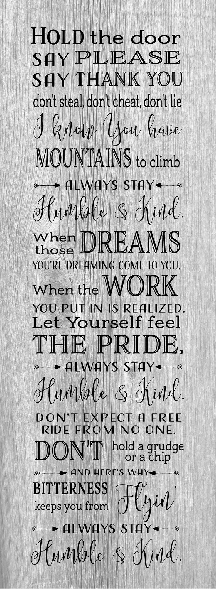 Always Stay Humble and Kind Tim McGraw Wood Sign, Canvas Wall Art, Banner - Dorm, Christmas, Teenager, New Baby,