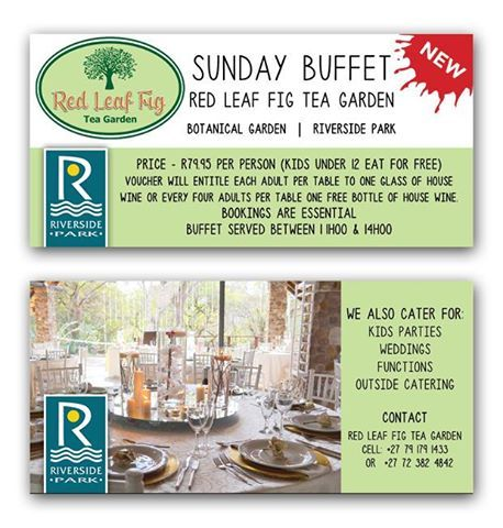 Ladies, tired of cooking? Take a break and visit the Red Leaf Tea Garden at the Botanical Gardens for their amazing Sunday Buffet! Present this voucher for your free glass of wine!
