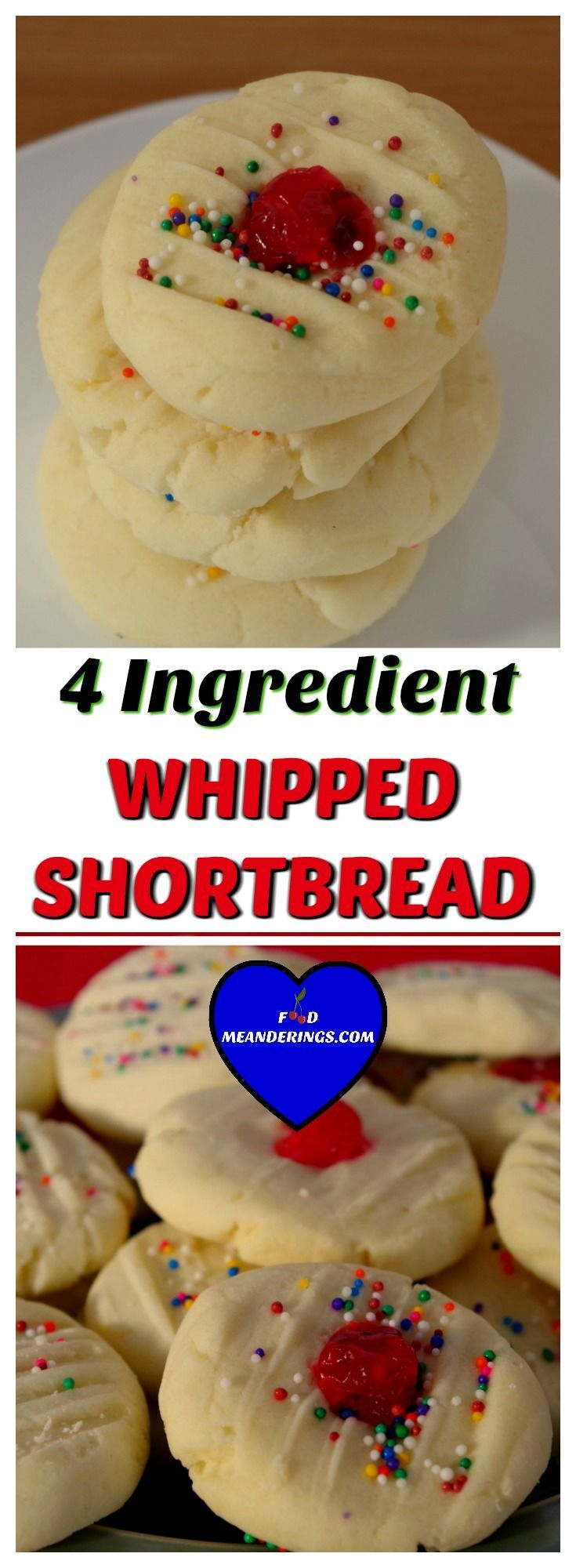 Amazing, melt-in-your-mouth, quick and easy whipped shortbread. All you need is 4 ingredients, some sprinkles and a few minutes. #shortbread #shortbreadcookies #whippedshortbread