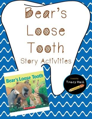Bears Loose Tooth Story Activities from Tracy Hall-First Place on TeachersNotebook.com - - Enjoy these Bears Loose Tooth story activities- common core aligned, may be used as a whole class or can be enjoyed at your learning centers. Story Comprehension, Writing, ELA printables.
