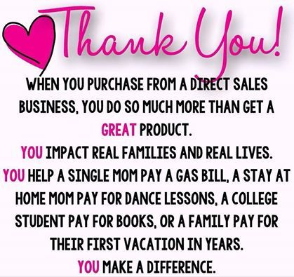 Thank you for purchasing from a direct sales business. You do so much more than…