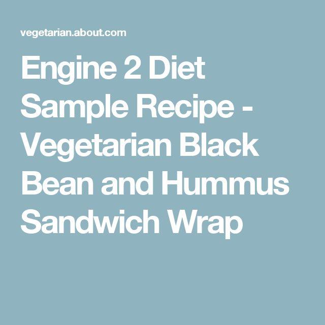 Engine 2 Diet Sample Recipe - Vegetarian Black Bean and Hummus Sandwich Wrap