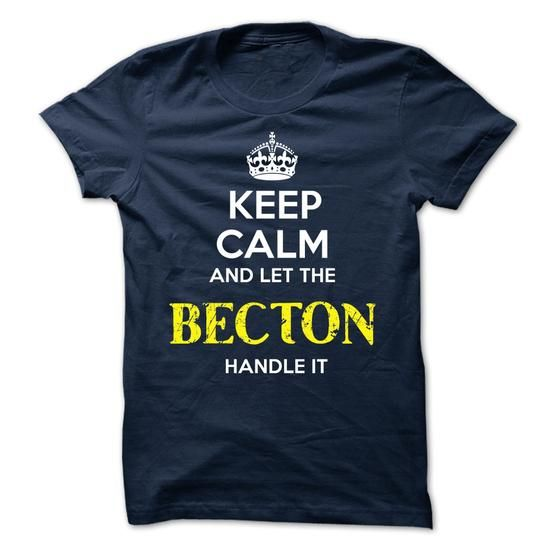 BECTON - KEEP CALM AND LET THE BECTON HANDLE IT - #shirt cutting #tumblr tee. FASTER => https://www.sunfrog.com/Valentines/BECTON--KEEP-CALM-AND-LET-THE-BECTON-HANDLE-IT-51923486-Guys.html?68278