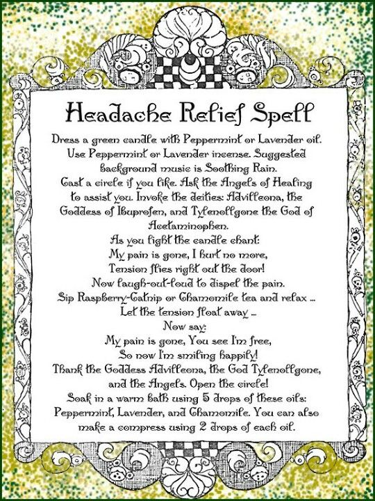 Headache Relief Spell......LMAO!!! As if this has ever worked for anybody! Oh, if it were this simple!
