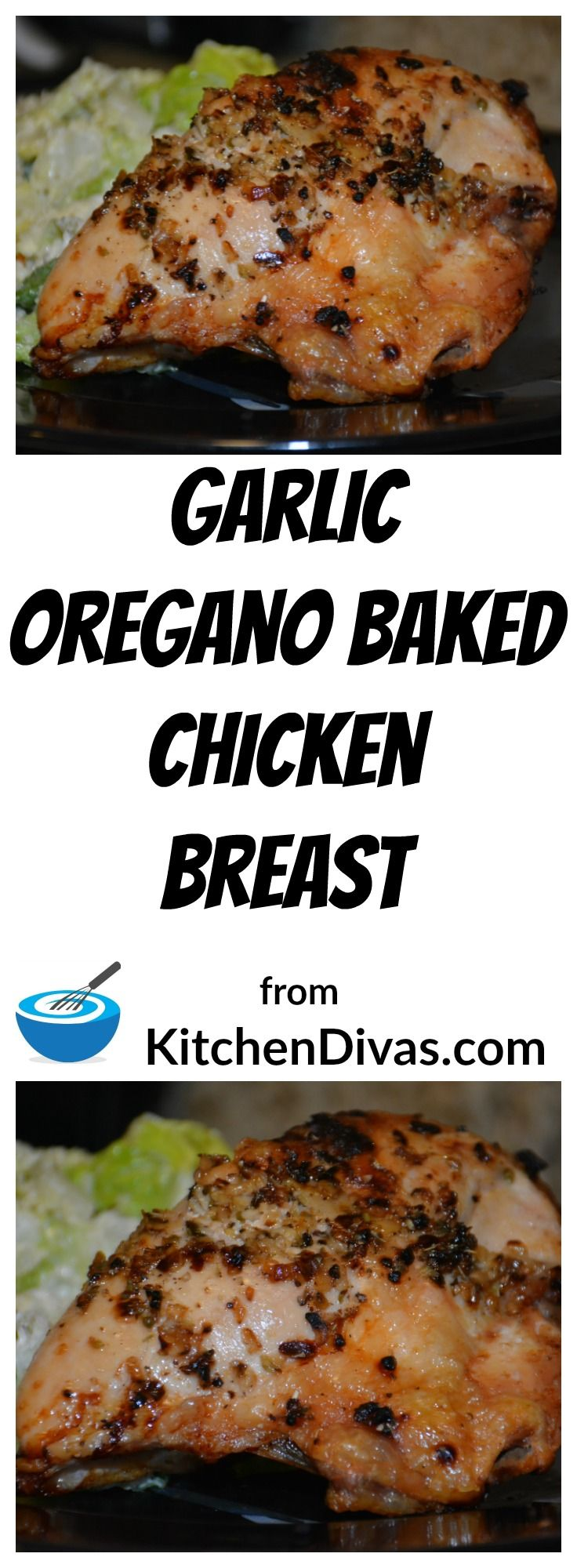 This Garlic Oregano Baked Chicken Breast tastes great and is so easy to make.  With or without the skin, the end result is perfection!  If oregano is not one of your favorite spices, or you don't have any handy,  you can substitute sage, thyme, or basil instead.  Delicious.  I always seem to serve this with salad but it is chicken, and you know you can serve it with anything!  #recipe #recipes #food #chicken #chickenbreast #foodideas