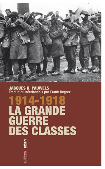 14-18 La grande guerre des classes