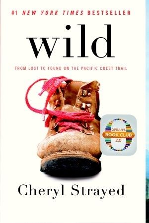 Wild by Cheryl Strayed Discussion Questions