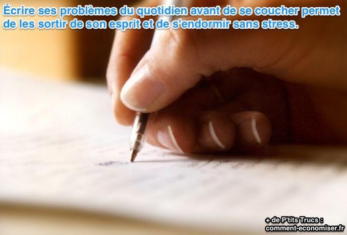 Il existe un bon moyen de sortir ses problèmes de son esprit avant de s'endormir et de ne pas se réveiller au milieu de la nuit. Il suffit de les écrire sur une feuille de papier avant de se coucher.  Découvrez l'astuce ici : http://www.comment-economiser.fr/s-endormir-sans-stress.html?utm_content=buffer0a8bd&utm_medium=social&utm_source=pinterest.com&utm_campaign=buffer