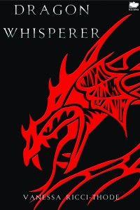 Mehreen has read Dragon Whisperer by Vanessa Ricci-Thode