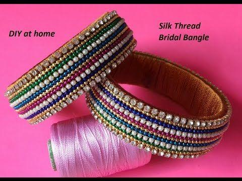 DIY || how to make designer silk thread bridal bangles at home || DIY bridal bangles - YouTube