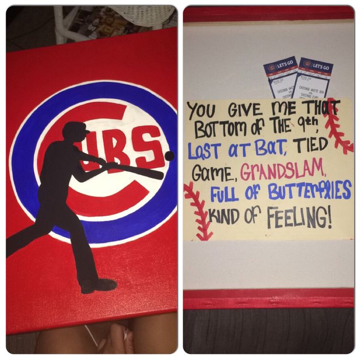 I bought my boyfriend Cubs tickets for his birthday. So I made this canvas and put the tickets in the back with a cute phrase! Great way to give him a great surprise!