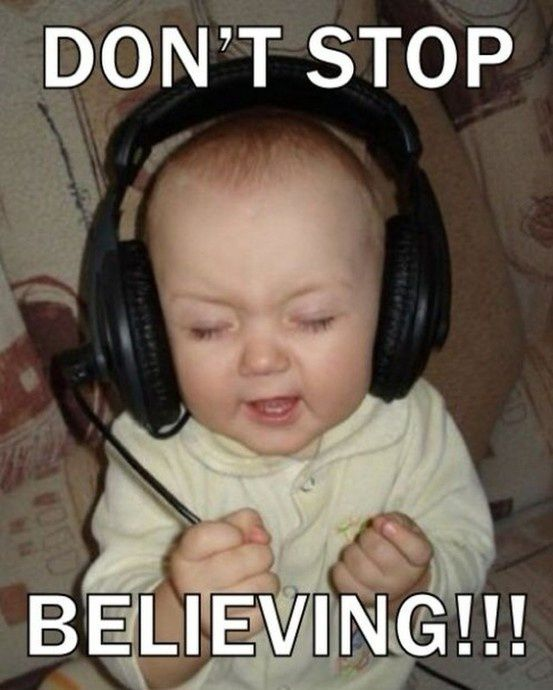 How I feel every time I hear Journey: Music, Funny Pics, Funny Pictures, Songs, Baby Pictures, Kids, Funny Baby, So Funny, Rocks