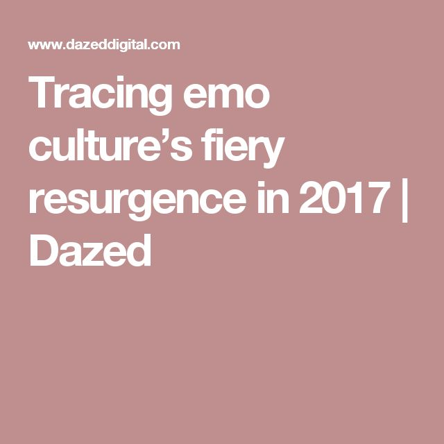 Tracing emo culture's fiery resurgence in 2017 | Dazed