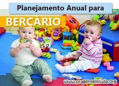 Planejamento anual para Berçário   Pra Gente Miúda