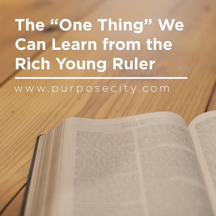 Daira digs into the story of the Rich Young Ruler to discover what Jesus was teaching this man and how it greatly impact how our lives and faith intertwine. http://purposecity.com/insights/one-thing-rich-young-ruler/