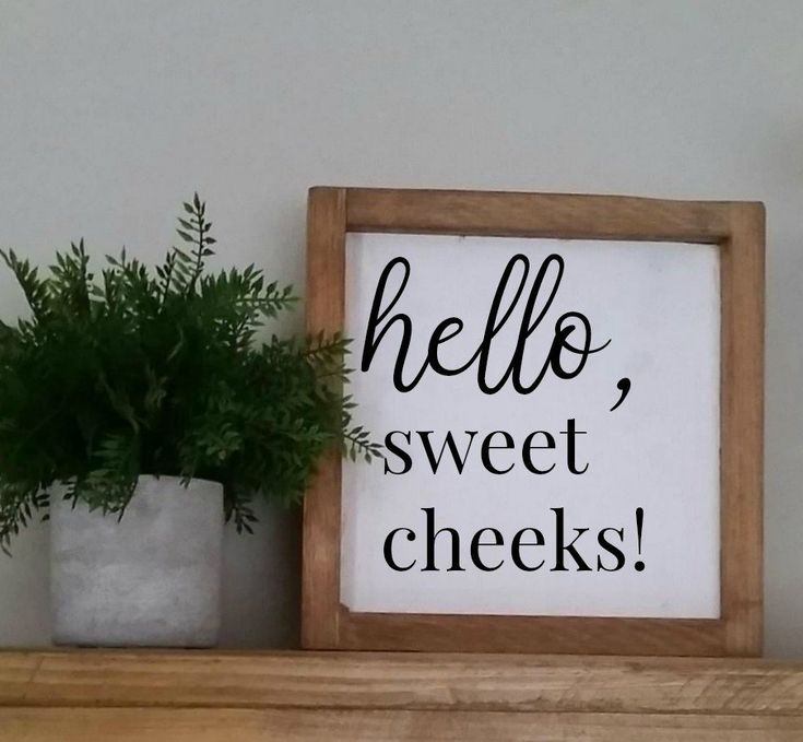 Hello Sweet Cheeks Sign,Hello Sweet Cheeks,Bathroom Sign,Bathroom Decor,Funny Bathroom Sign,Farmhouse Bathroom Sign,Farmhouse Bathroom Decor – Etsy Listings