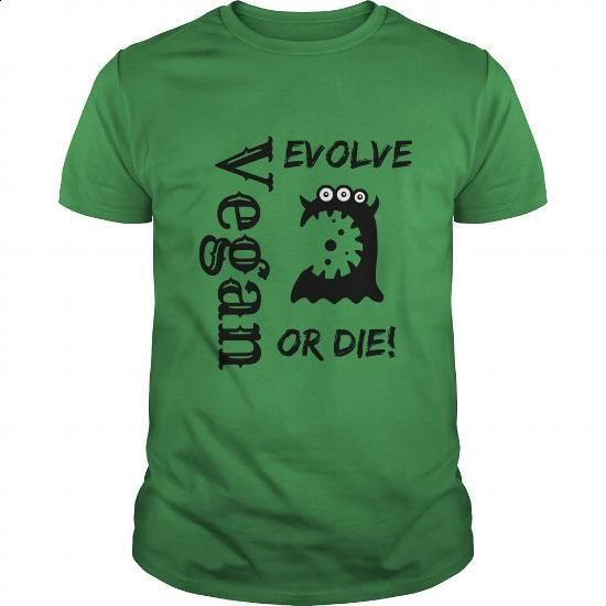 Vegan, Evolve Or Die! - #personalized sweatshirts #free t shirt. GET YOURS => https://www.sunfrog.com/LifeStyle/Vegan-Evolve-Or-Die-Green-Guys.html?60505