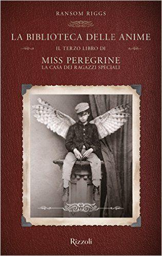Scaricare La biblioteca delle anime. Il terzo libro di Miss Peregrine. La casa dei ragazzi speciali PDF