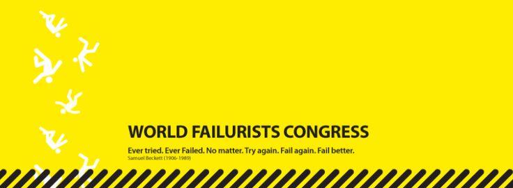 Quer uma motivação para este fim-de-semana?   Aqui fica!  Saiba que o seu falhanço pode um dia desencadear em sucesso!  #WFC #WorldFailuristsCongresso #Falhanços #Sucessos