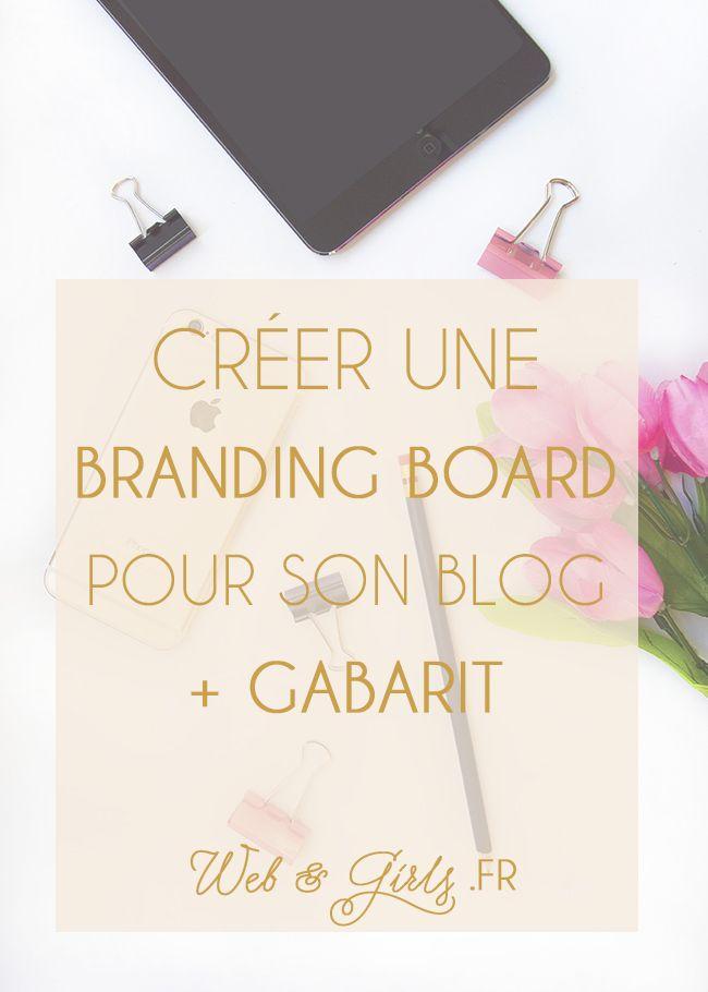 Créer une #brandingboard pour son blog + gabarit --