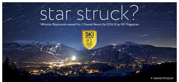 Thank you to everyone who has made Whistler Blackcomb North America's No.1 ranked overall ski resort.