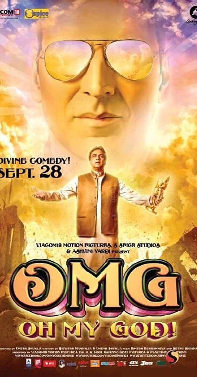 Omg Oh My God Directed By Umesh Shukla With Paresh Rawal Akshay Kumar Mithun Chakraborty Om Pu Hindi Movies Indian Movies Bollywood Best Bollywood Movies
