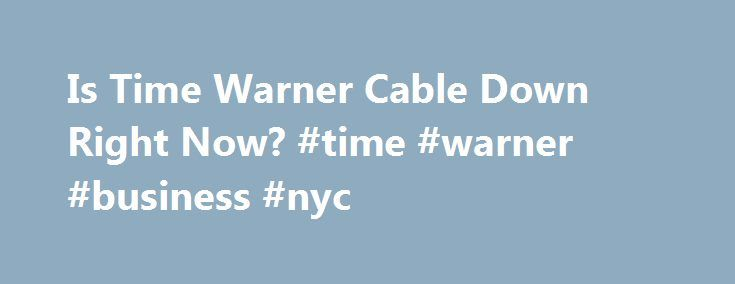 Is Time Warner Cable Down Right Now? #time #warner #business #nyc http://netherlands.nef2.com/is-time-warner-cable-down-right-now-time-warner-business-nyc/  # Timewarnercable.com website not working? Is it down right now? * Times displayed are PT, Pacific Time (UTC/GMT 0) | Current server time is 07:24 We have tried pinging Time Warner Cable website using our server and the website returned the above results. If timewarnercable.com is down for us too there is nothing you can do except…