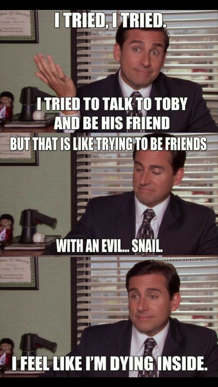 Toby is not an evil snail notevil notasnail The Office