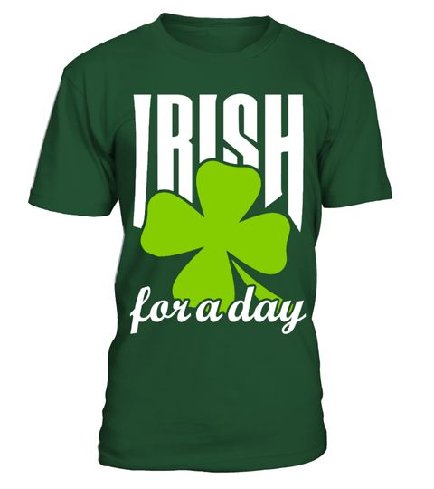 # Irish For A Day Special Shirt .  This exclusive design is only available for a limited time. ...or buy with friends,family,and co-workers to Buy 2 or more save money on shipping!▼▼ Click GREEN BUTTON Below To Order ▼▼ Tags:  st+patric+day+tshirt, st+patricks+day, st+patrick+day+mugs,  womens+st+patricks+day, patrick+shirt+lularoe,  st+patricks+day+tank+tops, Personalized+St+Patricks+Day+Shirts,  Funny+St+Patricks+Day+Shirts, irish+girl+shirt, irish+shirt,  kiss+me+i'm+irish…