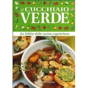 "La ""bibbia"" della Cucina vegetariana"