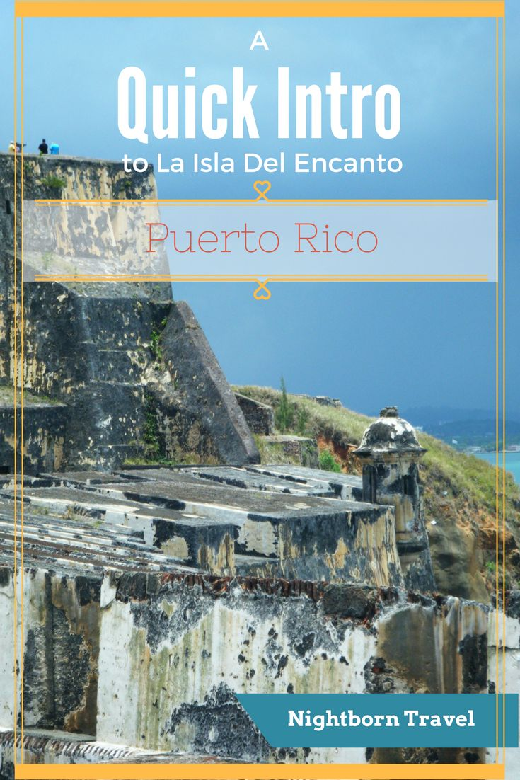 Puerto Rico Quick Introduction to the Isla